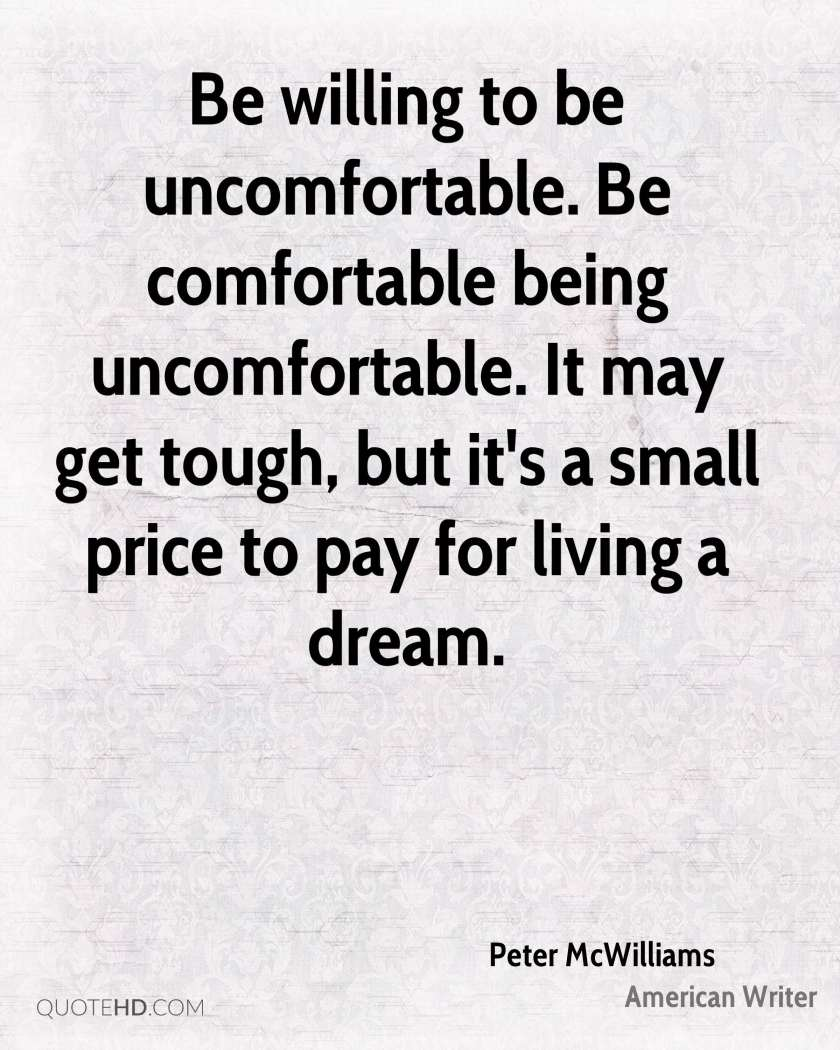 peter-mcwilliams-writer-be-willing-to-be-uncomfortable-be-comfortable